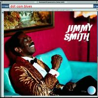 Jimmy Smith - Dot Com Blues