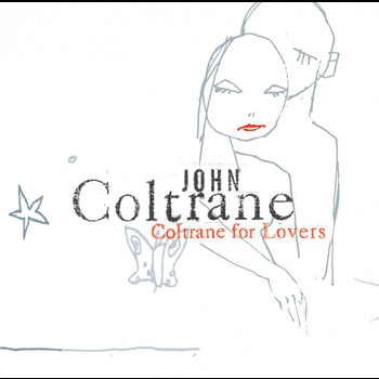 John Coltrane - Coltrane For Lovers