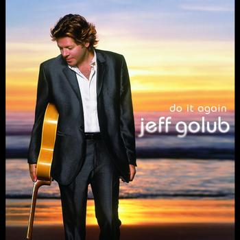 Jeff Golub - Do It Again