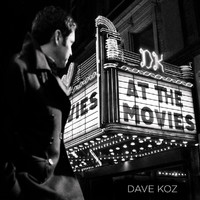 Dave Koz - At The Movies