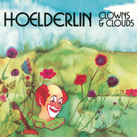 Hoelderlin - Clowns And Clouds