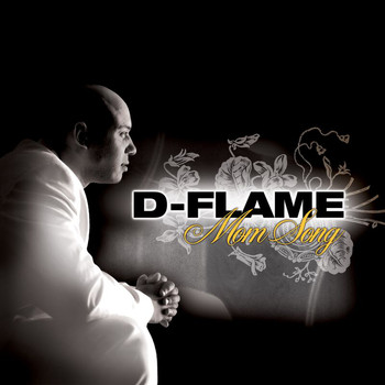 D-Flame - Mom Song