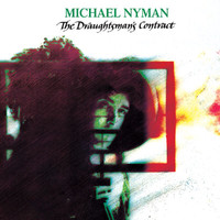 Michael Nyman - The Draughtsman's Contract: Music From The Motion Picture