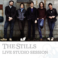 The Stills - Live Studio Session