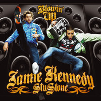 Jamie Kennedy & Stu Stone - Blowin' Up (Explicit)