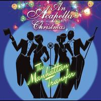 The Manhattan Transfer - An Acapella Christmas [w/interactive booklet]