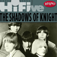 The Shadows Of Knight - Rhino Hi-Five: The Shadows of Knight