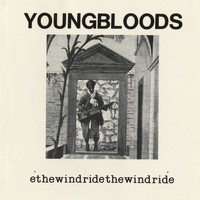 The Youngbloods - Ride The Wind (Live)
