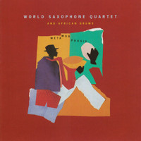 World Saxophone Quartet - Metamorphosis