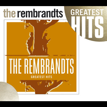 The Rembrandts - Greatest Hits [w/interactive booklet]