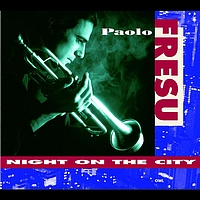 Paolo Fresu Quintet - Night On The City