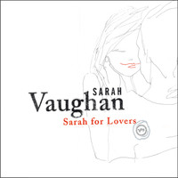 Sarah Vaughan - Sarah For Lovers