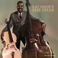 Ray Brown - Jazz Cello