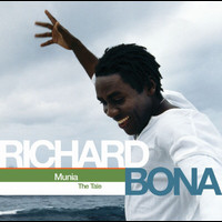 Richard Bona - Munia (The Tale)
