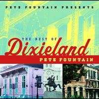 Pete Fountain - Pete Fountain Presents The Best Of Dixieland: Pete Fountain
