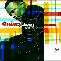 Quincy Jones - Talkin' Verve: Quincy Jones