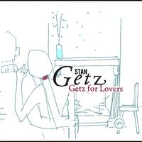 Stan Getz - Getz For Lovers