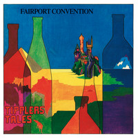 Fairport Convention - Tipplers Tales