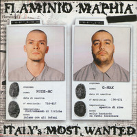 Flaminio Maphia - Italy's Most Wanted