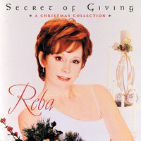 Reba McEntire - Secret Of Giving: A Christmas Collection