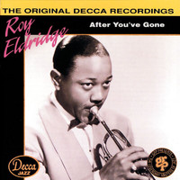 Roy Eldridge - After You've Gone