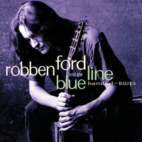 Robben Ford & The Blue Line - Handful Of Blues