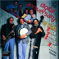 The Dutch Swing College Band - Digital Anniversary 40 Years D.S.C.