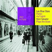 The Blue Stars - Pardon My English / Plays The Blues