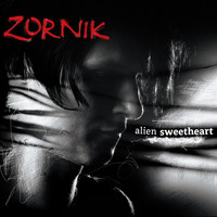 Zornik - Alien Sweetheart