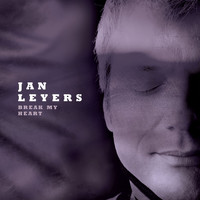 Jan Leyers - Break My Heart