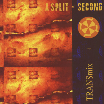 A Split Second - Transmix