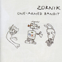 Zornik - One Armed Bandit