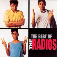 The Radios - The Best Of The Radios