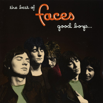 Faces - The Best Of Faces: Good Boys When They're Asleep