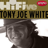 Tony Joe White - Rhino Hi-Five: Tony Joe White