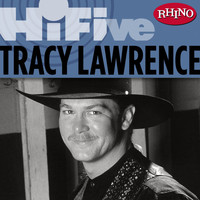 Tracy Lawrence - Rhino Hi-Five: Tracy Lawrence