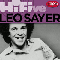 Leo Sayer - Rhino Hi-Five: Leo Sayer