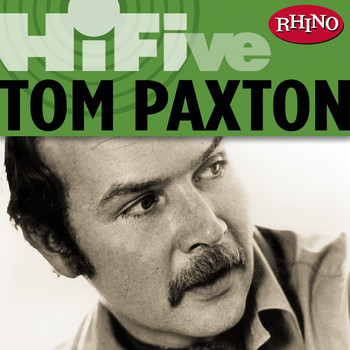 Tom Paxton - Rhino Hi-Five: Tom Paxton