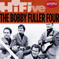 The Bobby Fuller Four - Rhino Hi-Five: The Bobby Fuller Four
