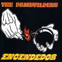 The Dambuilders - Encendedor