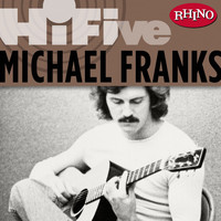Michael Franks - Rhino Hi-Five: Michael Franks