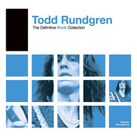 Todd Rundgren - Definitive Rock: Todd Rundgren