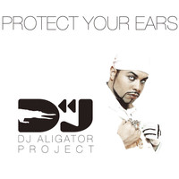 DJ Aligator Project - Protect your ears (Maxi cd)