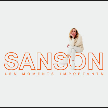 Véronique Sanson - Les moments importants - Best of Véronique Sanson
