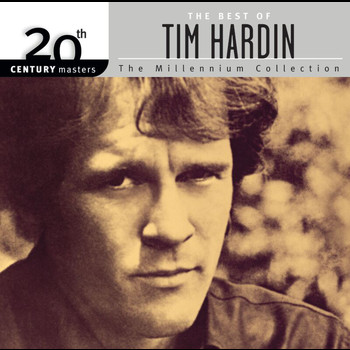 Tim Hardin - 20th Century Masters: The Millennium Collection: Best of Tim Hardin