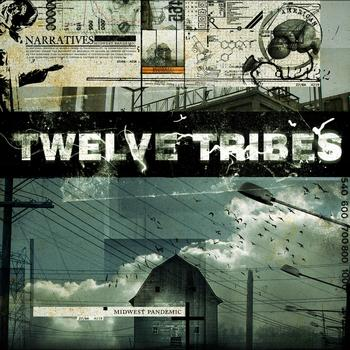 Twelve Tribes - Midwest Pandemic