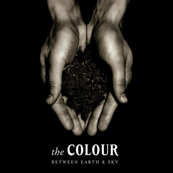 The Colour - Between Earth And Sky