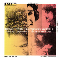 Lontano - British Women Composers Volume 1