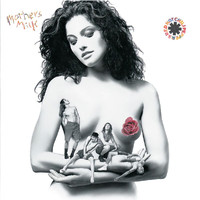 Red Hot Chili Peppers - Mother's Milk (Explicit)