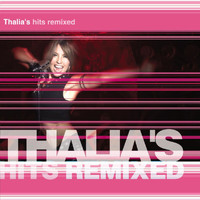 Thalia - Thalia's Hits Remixed